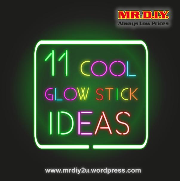 11 Cool Glow Stick Ideas Mr D I Y Blog